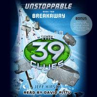 The 39 Clues - Breakaway - Jeff Hirsch
