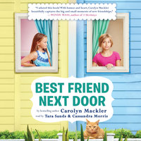Best Friend Next Door - Carolyn Mackler