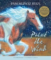 Paint the Wind - Pam Muñoz Ryan