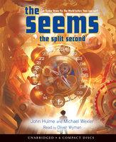 The Split Second - John Hulme, Michael Wexler