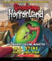 My Friends Call Me Monster - R.L. Stine