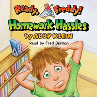 Ready Freddy - Homework Hassles - Abby Klein