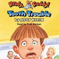 Ready Freddy - Tooth Trouble - Abby Klein