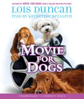 Movie for Dogs - Lois Duncan