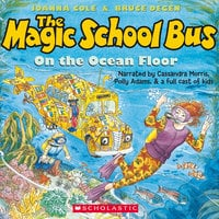 The Magic School Bus on the Ocean Floor - Joanna Cole