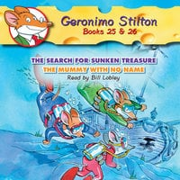 The Search for Sunken Treasure & The Mummy with No Name - Geronimo Stilton
