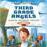 Third Grade Angels - Jerry Spinelli