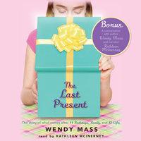 The Last Present - Wendy Mass