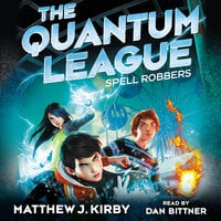 Spell Robbers - Matthew J. Kirby