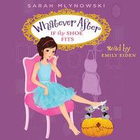 If the Shoe Fits - Sarah Mlynowski