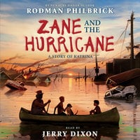 Zane and the Hurricane - A Story of Katrina - Rodman Philbrick