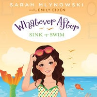 Sink or Swim - Sarah Mlynowski