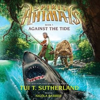 Against the Tide - Tui T. Sutherland