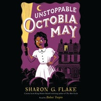 Unstoppable Octobia May - Sharon Flake
