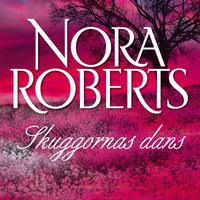 Skuggornas dans - Nora Roberts