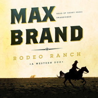 Rodeo Ranch - Max Brand