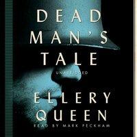Dead Man's Tale - Ellery Queen