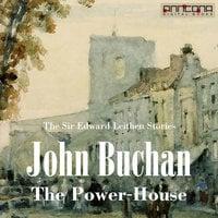 The Power-House - John Buchan