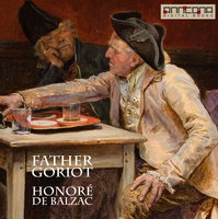 Father Goriot - Honoré de Balzac