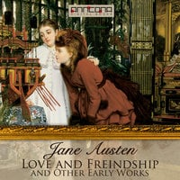 Love & Freindship, and Other Early Works - Jane Austen