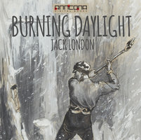 Burning Daylight - Jack London