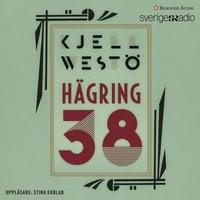 Hägring 38 - Kjell Westö