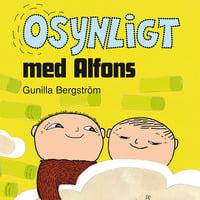 Osynligt med Alfons - Gunilla Bergström