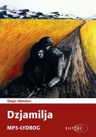 Dzjamilja - Tjingiz Ajtmatov