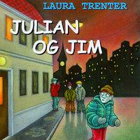 Julian og Jim - Laura Trenter