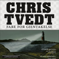 Fare for gjentakelse - Chris Tvedt
