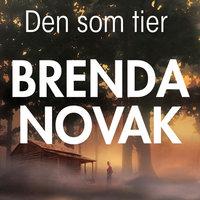 Den som tier - Brenda Novak