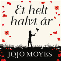 Et helt halvt år - Jojo Moyes