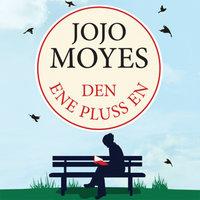 Den ene pluss en - Jojo Moyes