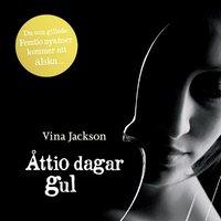 Åttio dagar gul - Vina Jackson
