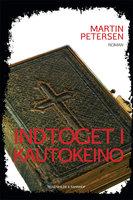 Indtoget i Kautokeino - Martin Petersen