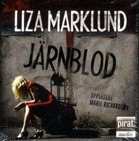 Järnblod - Liza Marklund