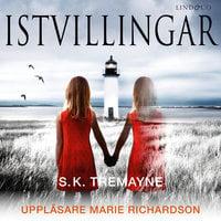 Istvillingar - S.K. Tremayne