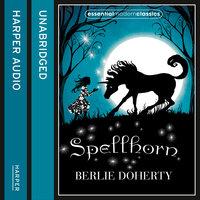 Spellhorn - Berlie Doherty