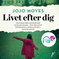 Livet efter dig - Jojo Moyes