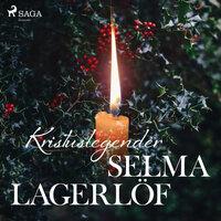 Kristuslegender - Selma Lagerlöf