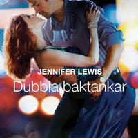 Dubbla baktankar - Jennifer Lewis