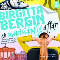 En oemotståndlig affär - Birgitta Bergin