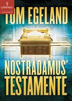 Nostradamus' testamente - Tom Egeland
