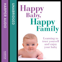 Happy Baby, Happy Family - Sarah Beeson