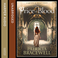 The Price of Blood - Patricia Bracewell