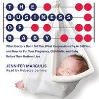 Business of Baby - Jennifer Margulis