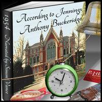 Jennings – According to Jennings' - Anthony Buckridge