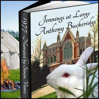 Jennings - Jennings at Large - Anthony Buckridge