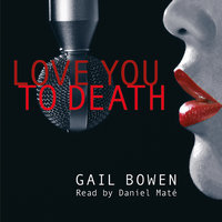 Love You to Death - Gail Bowen