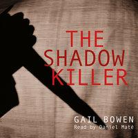 The Shadow Killer - Gail Bowen